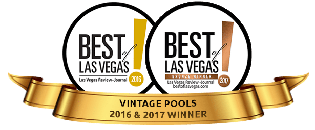 Vintage Pools Best of Las Vegas 2016 and 2017 Winner